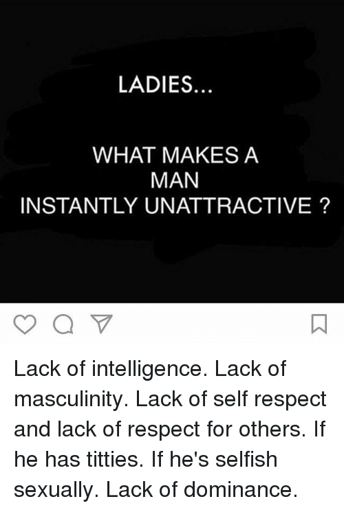 what makes a man unattractive