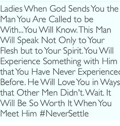 Ladies When God Sends You the Man You Are Called to Be With