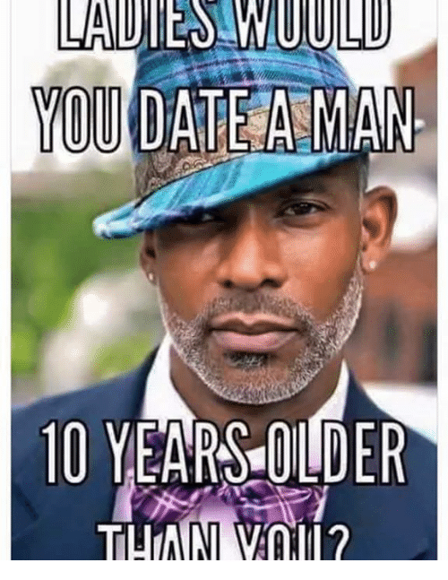 Dating someone over 10 years older
