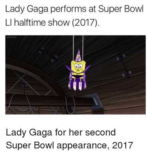 Lady Gaga, Super Bowl, and Bowl: Lady Gaga performs at Super Bowl  LI halftime show (2017)  ให้ <p>Lady Gaga for her second Super Bowl appearance, 2017</p>