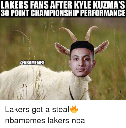 Basketball, Los Angeles Lakers, and Nba: LAKERS FANS AFTER KYLE KUZMA'S  30 POINT CHAMPIONSHIP PERFORMANCE  @NBAMEMES Lakers got a steal🔥 nbamemes lakers nba
