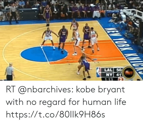 Football, Kobe Bryant, and Life: LAL 50  NY 41  113  EW YORK KWTG RT @nbarchives: kobe bryant with no regard for human life https://t.co/80IIk9H86s