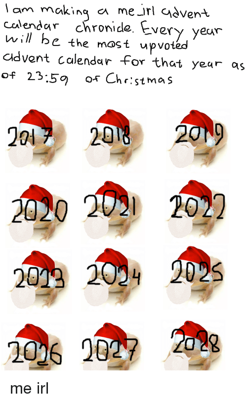 2020 Memes Calendar Lam Making Ca Me Jrl Cadvent Calendar Chronide Every Yeur Will Be