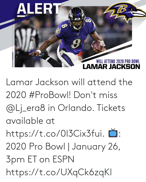 Espn, Memes, and Orlando: Lamar Jackson will attend the 2020 #ProBowl!  Don't miss @Lj_era8 in Orlando. Tickets available at https://t.co/0l3Cix3fui.  📺: 2020 Pro Bowl   January 26, 3pm ET on ESPN https://t.co/UXqCk6zqKl