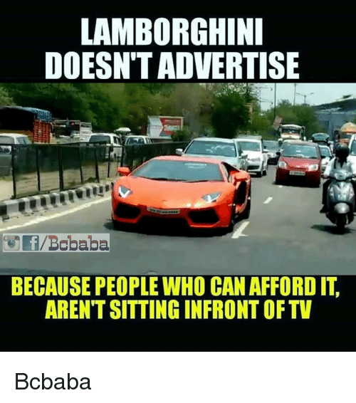 Lamborghini Doesntadvertise Because People Who Canafford It
