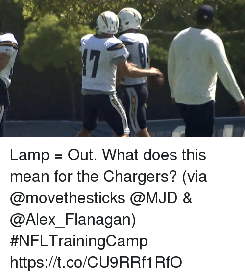 Lamp U003d Out. What Does This Mean For The Chargers? (via @movethesticks