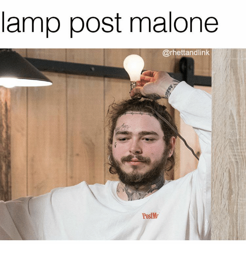 Lamp Post Malone PostM | Post Malone Meme on ME ME