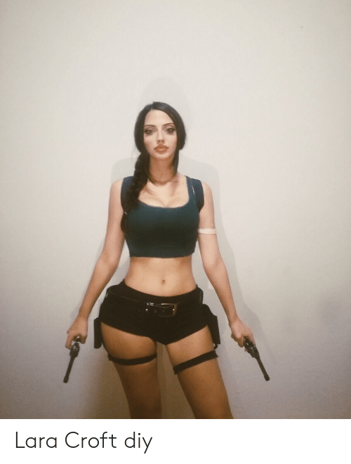 Lara Croft Diy Lara Croft Meme On Me Me