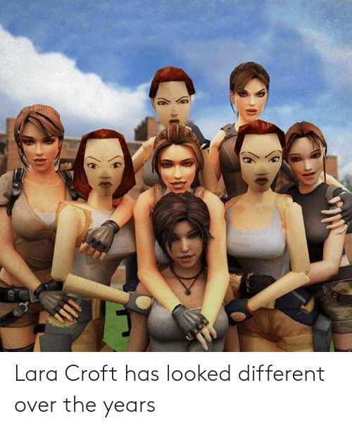 Lara Croft Has Looked Different Over The Years Lara Croft