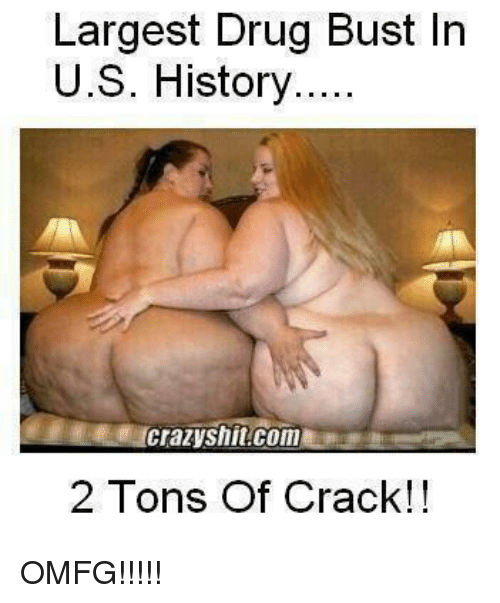Drugs Memes And Cracked Largest Drug Bust In U S History Crazyshit Com 2