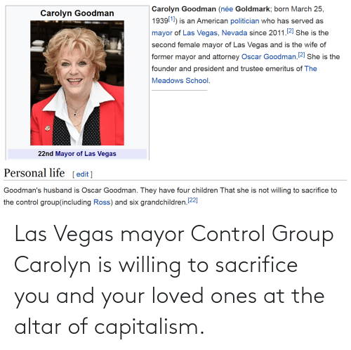 Las Vegas, Control, and Capitalism: Las Vegas mayor Control Group Carolyn is willing to sacrifice you and your loved ones at the altar of capitalism.