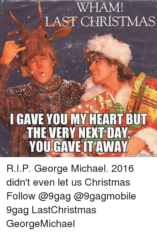 ✅ 25+ Best Memes About Last Christmas I Gave You My Heart | Last ...