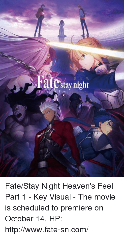Dank, Http, and Movie: late Feel  night Fate/Stay Night Heaven's Feel Part 1 - Key Visual  - The movie is scheduled to premiere on October 14.  HP: http://www.fate-sn.com/