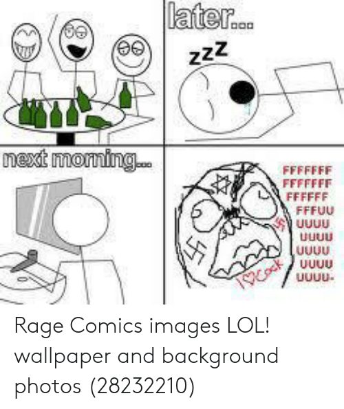 Later Rage Comics Images LOL! Wallpaper and Background