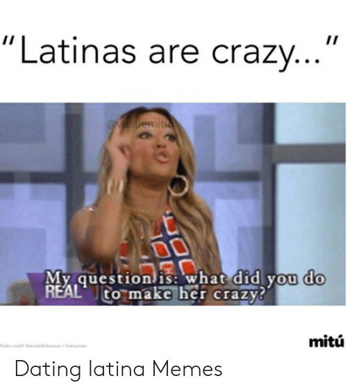 What is it like dating a latina woman