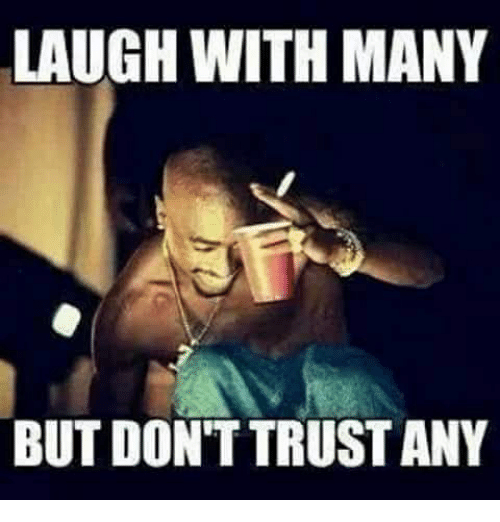 laugh-with-many-but-dont-trust-any-18517