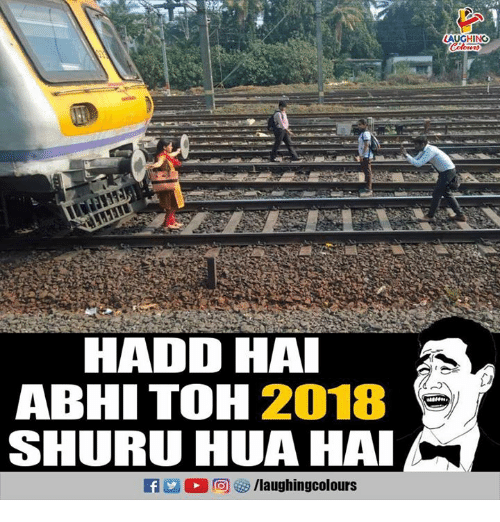 Indianpeoplefacebook, Laughing, and Hai: LAUGHING  HADD HAI  ABHI TOH 2018  SHURU HUA HAI