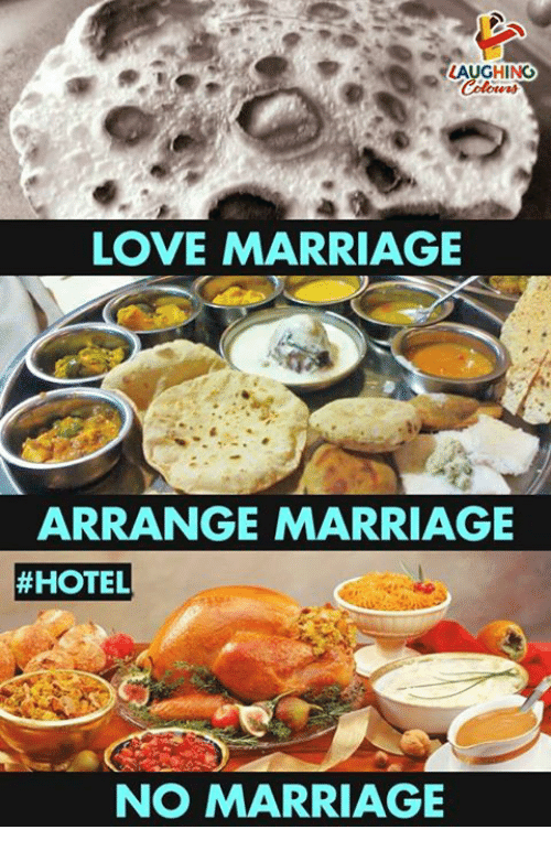 Love, Marriage, and Hotel: LAUGHING  LOVE MARRIAGE  ARRANGE MARRIAGE  #HOTEL  NO MARRIAGE