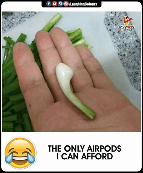 Indianpeoplefacebook, Can, and Laughing: /LaughingColours  LAUGHING  Celewrs  THE ONLY AIRPODS  I CAN AFFORD