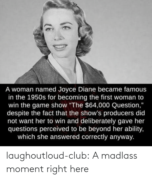 Club, Tumblr, and Blog: laughoutloud-club:  A madlass moment right here