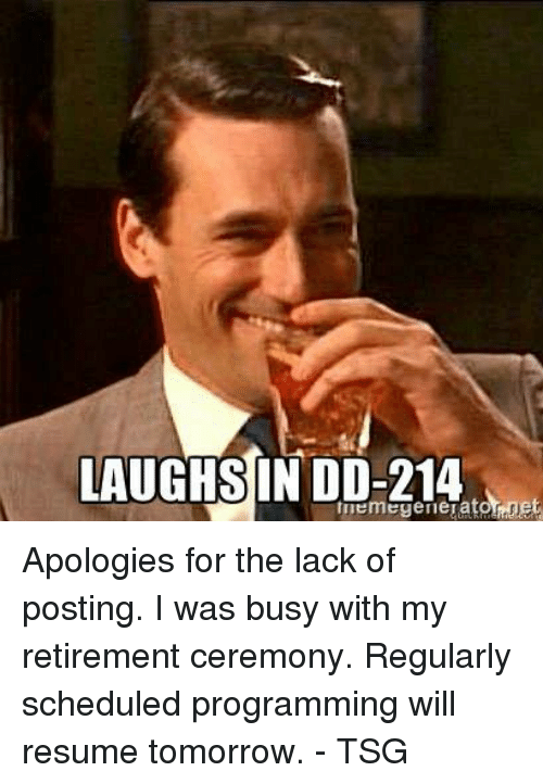 laughsin dd 214 apologies for the lack of posting i was busy with my