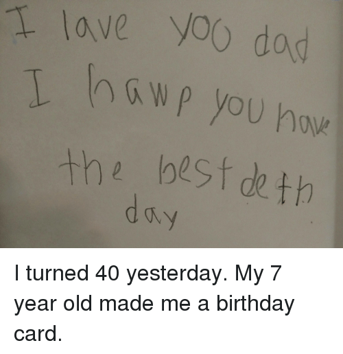 Birthday Dad And Funny Lave Yoo The Best Deth I Turned 40
