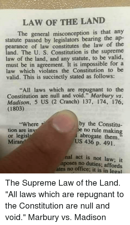 Law Of The Land The General Misconception Is That Any Statute Passed
