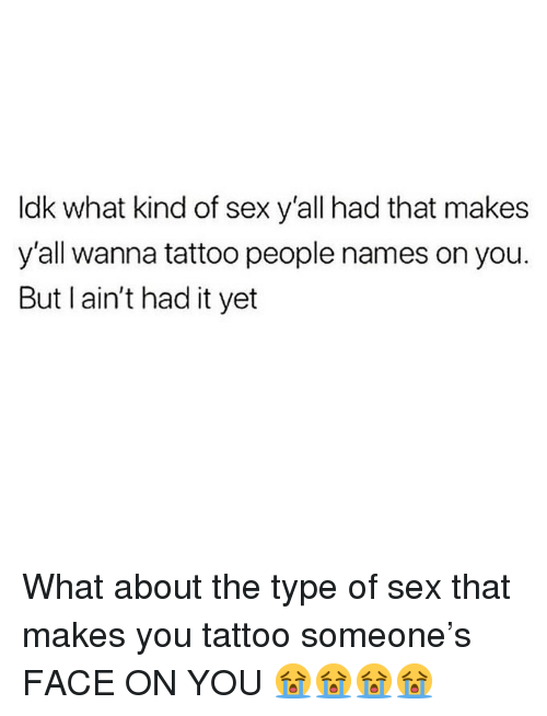what kind of sex are you