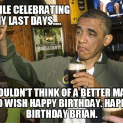 brian funny meme Happy birthday