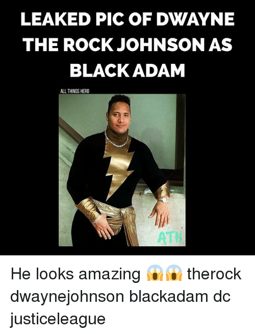 Memes, The Rock, and Black: LEAKED PIC OF DWAYNE  THE ROCK JOHNSON AS  BLACK ADAM  ALL THINGS HERO  ATI He looks amazing 😱😱 therock dwaynejohnson blackadam dc justiceleague
