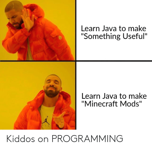 "Minecraft, Java, and Programming: Learn Java to make  ""Something Useful""  Learn Java to make  Minecraft Mods"" Kiddos on PROGRAMMING"