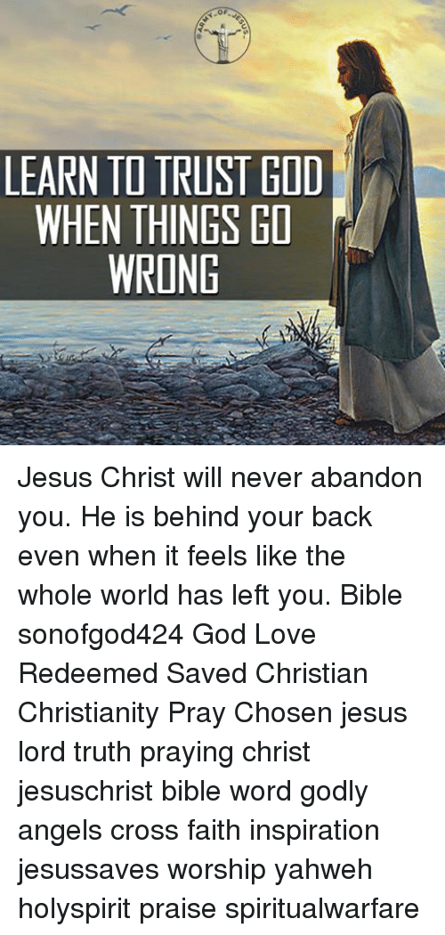 Jesus And Love Learn To Trust When Things Go Wrong Jesus