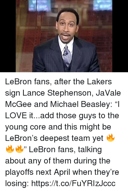 """Los Angeles Lakers, Lance Stephenson, and Love: LeBron fans, after the Lakers sign Lance Stephenson, JaVale McGee and Michael Beasley: """"I LOVE it...add those guys to the young core and this might be LeBron's deepest team yet 🔥🔥🔥""""  LeBron fans, talking about any of them during the playoffs next April when they're losing: https://t.co/FuYRIzJccc"""