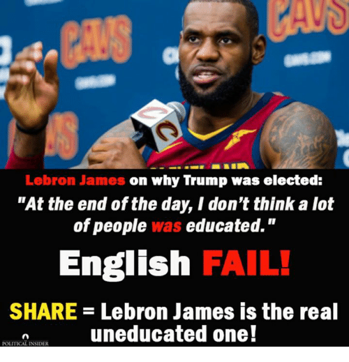 fcb6012600b Lebron James on Why Trump Was Elected at the End of the Day I Don t ...