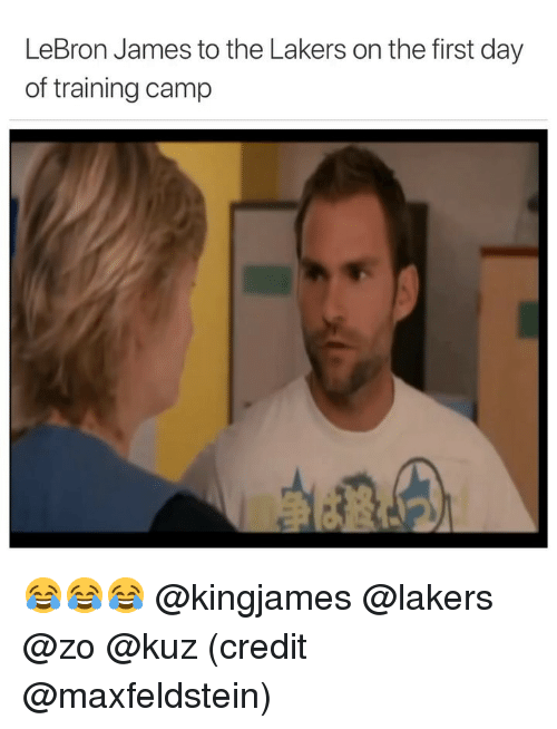 Funny, Los Angeles Lakers, and LeBron James: LeBron James to the Lakers on the first day  of training camp 😂😂😂 @kingjames @lakers @zo @kuz (credit @maxfeldstein)