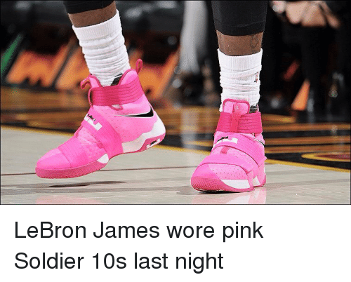 sneakers for cheap 65c53 3b7ec LeBron James Wore Pink Soldier 10s Last Night | LeBron James ...