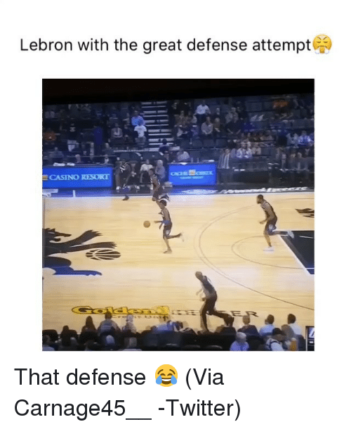Basketball, Nba, and Sports: Lebron with the great defense attempt  CASINO RESORT That defense 😂 (Via Carnage45__ -Twitter)