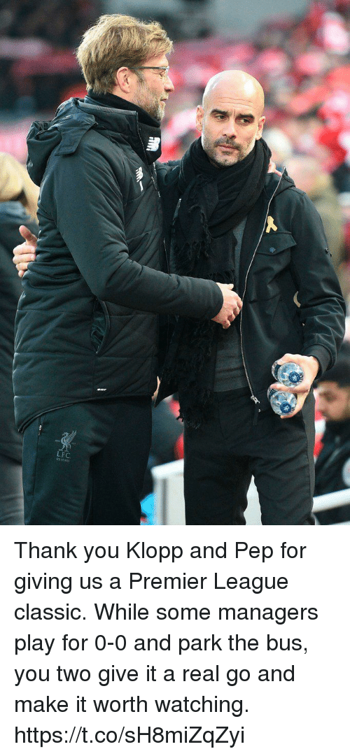 Memes, Premier League, and Thank You: LEC.  25 YEAR Thank you Klopp and Pep for giving us a Premier League classic.   While some managers play for 0-0 and park the bus, you two give it a real go and make it worth watching. https://t.co/sH8miZqZyi