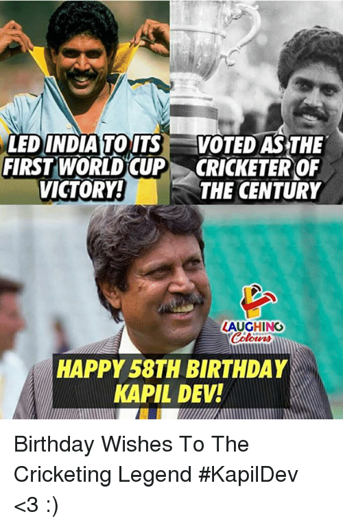 Birthday, World Cup, and Happy: LEDINDIATOITS VOTED ASTHE  FIRST WORLD CUP CRICKETER OF  THE CENTURY  VICTORY  LAUGHING  Colours  HAPPY 58TH BIRTHDAY  KAPIL DEV! Birthday Wishes To The Cricketing Legend #KapilDev <3 :)