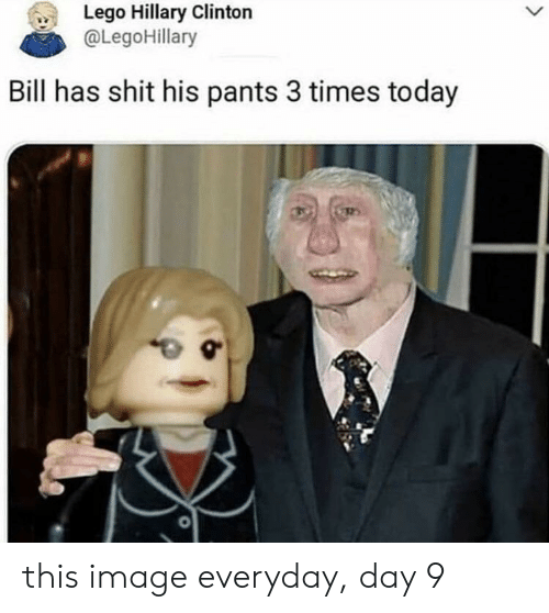 Lego Hillary Clinton Bill Has Shit His Pants 3 Times Today This
