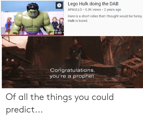 Lego Hulk Doing the DAB APAULLO 53K Views 2 Years Ago Here Is a