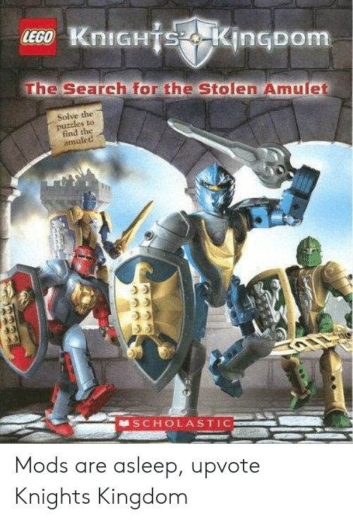Lego, Search, and Kingdom: LEGO KniGHTS KingDom  The Search for the Stolen Amulet  Solve the  puzzles to  find the  amulet  SCHOLASTIC Mods are asleep, upvote Knights Kingdom