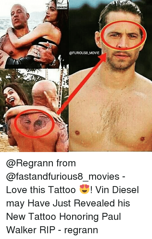 Lehren Ofurious8 Movie From Love This Tattoo Vin Diesel May