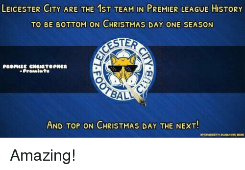 LEICESTER CITY ARE THE 1ST TEAM IN PREMIER LEAGUE HISTORY TO BE