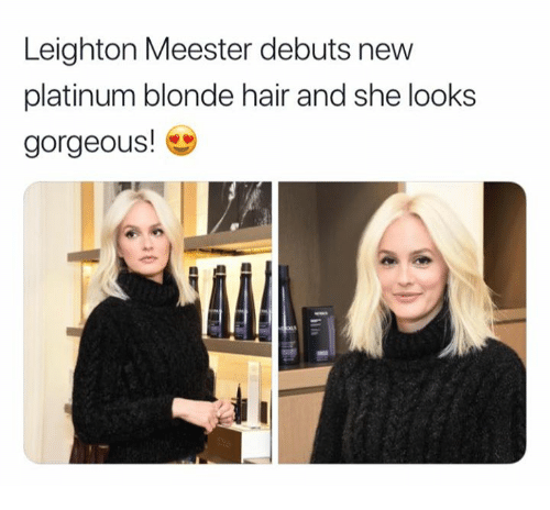 Brief Encounter With Platinum Blonde >> Leighton Meester Debuts New Platinum Blonde Hair And She Looks