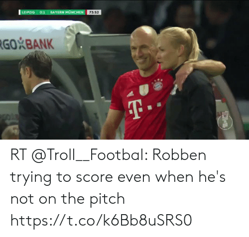 Memes, Troll, and Bank: LEIPZIG :1 BAYERN MÜNCHEN 73:52  73:52  GO BANK RT @Troll__Footbal: Robben trying to score even when he's not on the pitch https://t.co/k6Bb8uSRS0