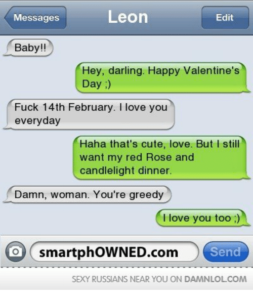leon messages edit baby hey darling happy valentines day fuck 16897788 ✅ 25 best memes about smartphowned smartphowned memes