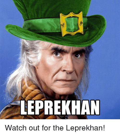 [Image: leprekhan-watch-out-for-the-leprekhan-17785675.png]