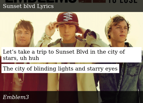 Let S Take A Trip To Sunset Blvd In The City Of Stars Uh Huh