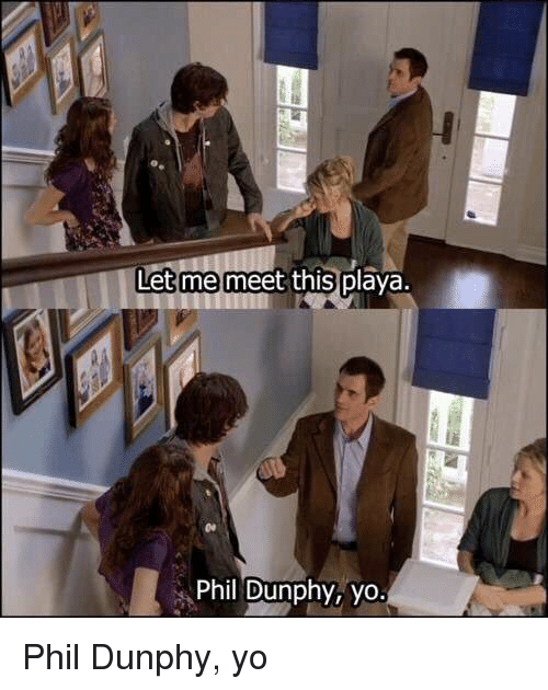 Memes, 🤖, and Phil Dunphy: Let me meet this p  Phil Dunphy, yo. Phil Dunphy, yo